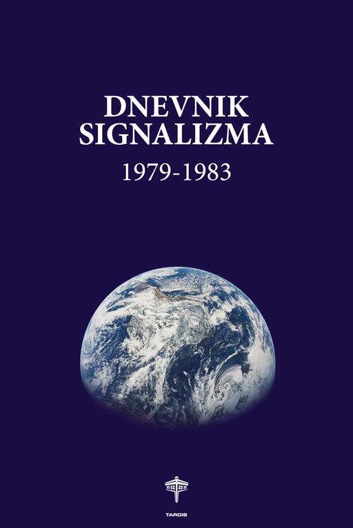 Miroljub Todorović: Dnevnik signalizma 1979-1983